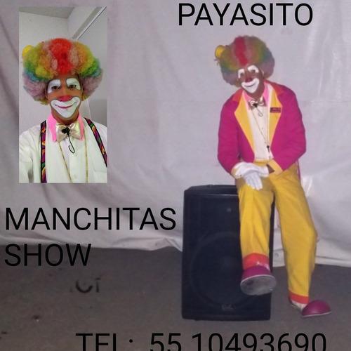 payasito manchitas show