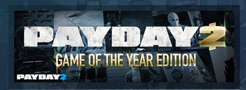 payday 2: goty edition completo 14 dlc inclui.steam original