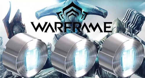 pc 100 pl warframe 18... m1l por cada 100