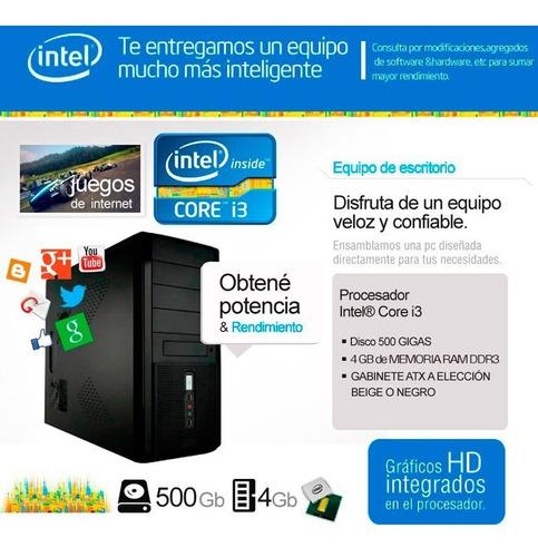 pc armada intel c i3 + 4 gb  ram hd 500   nuevas w10