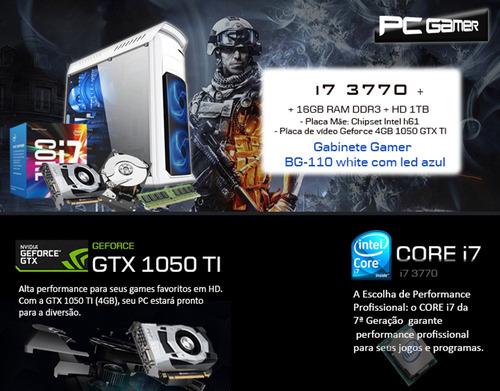 pc gamer i7 3770, 16gb, hd 1tb, geforce 4gb 1050 gtx ti