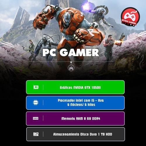 pc gamer intel i5 - nvidia gtx1050ti 4gb - 8g ram -1tb mybox