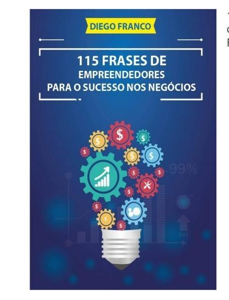 Pdf 115 Frases De Empreendedores Para O Sucesso Nos Negóci