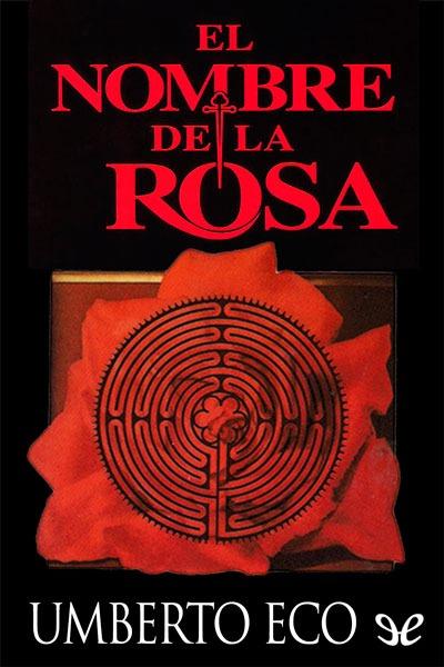 Resultado de imagen de El Nombre de la Rosa, de Umberto Eco