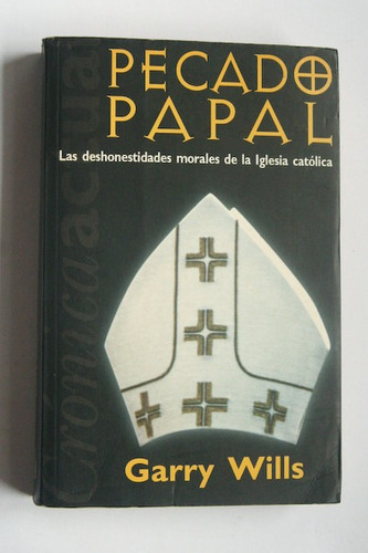 pecado papal - garry wills