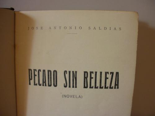 pecado sin belleza - jose antonio saldias- año 1924