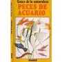 Todo Lo Que Debes Saber Sobre Acuario (33 Revistas)