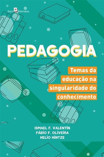 pedagogia, oliveira, fábio falcão educação - pedagogia 2