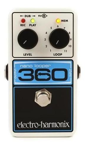pedal de looper electro harmonix nano looper 360