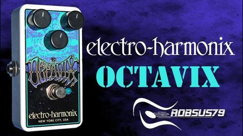 pedal electro harmonix octavix octave fuzz c/ nf-e & garant.