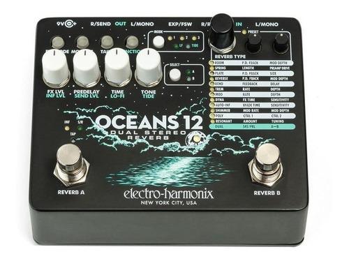 pedal oceans 12 electro harmonix dual stereo reverb ehx usa