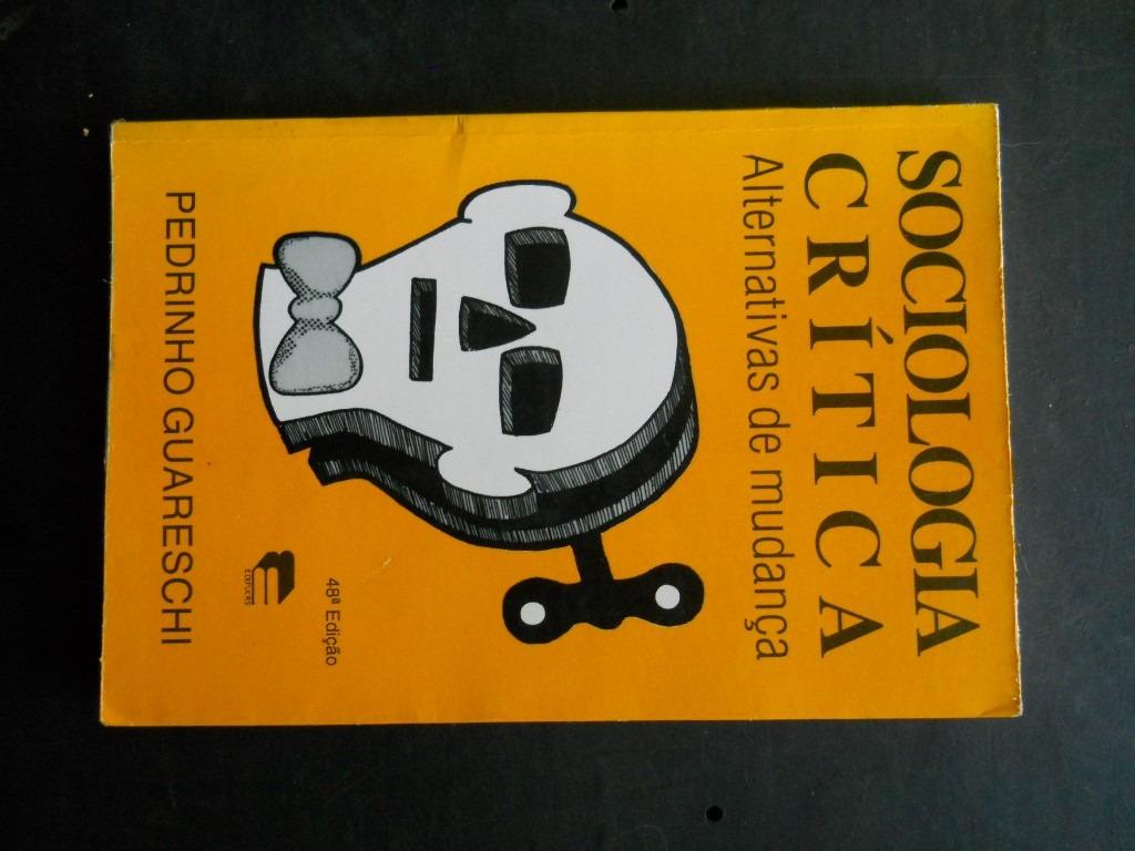 livro sociologia crtica de pedrinho guareschi