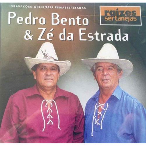 pedro bento & zé da estrada - raízes sertanejas - cd
