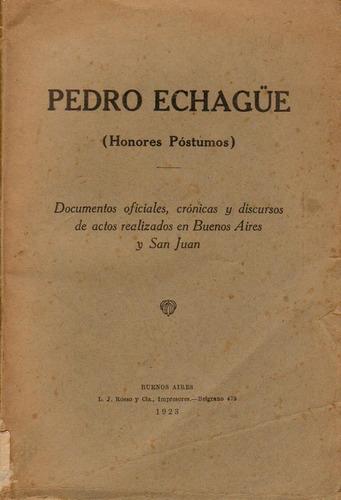 pedro echagüe honores póstumos 1923