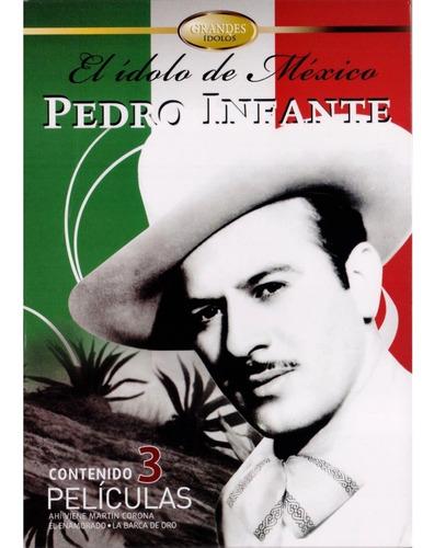 pedro infante el idolo de mexico coleccion 3 peliculas dvd