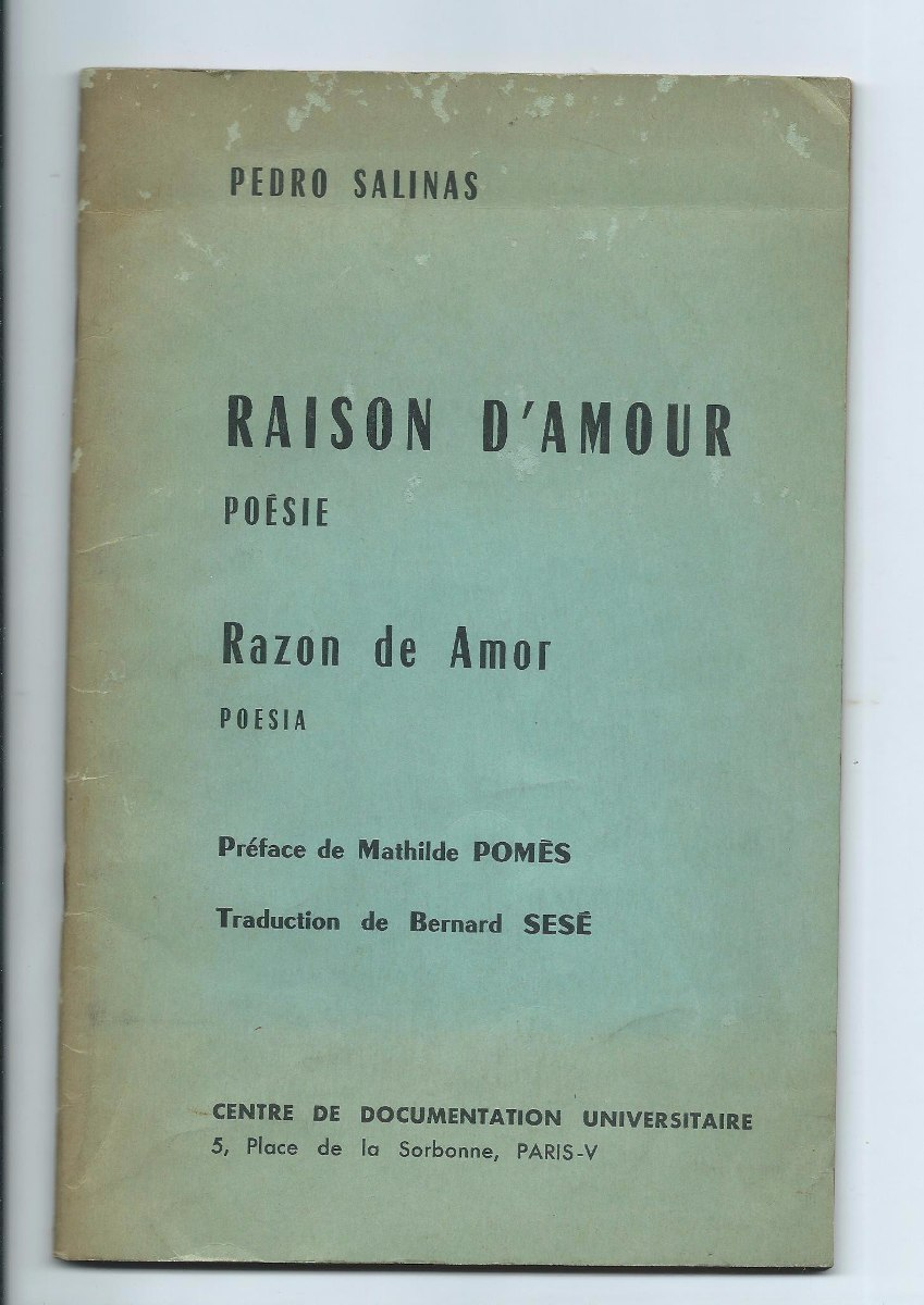 Pedro Salinas Raison Damour Razon De Amor En Francés 60000