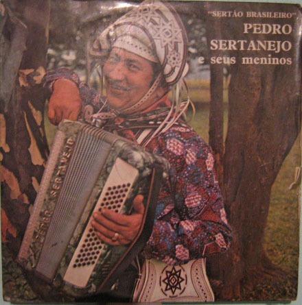 pedro sertanejo & seus meninos - sertão brasileiro - 1974