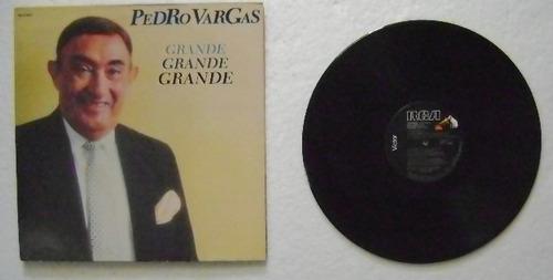 pedro vargas / grande, grande  1 disco lp de vinil