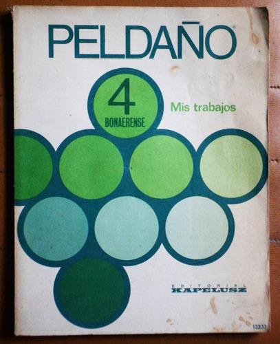 peldaño 4 bonaerense (mis trabajos) / kapelusz 1978