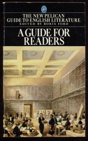 pelican guide to english literature new a guide for readers