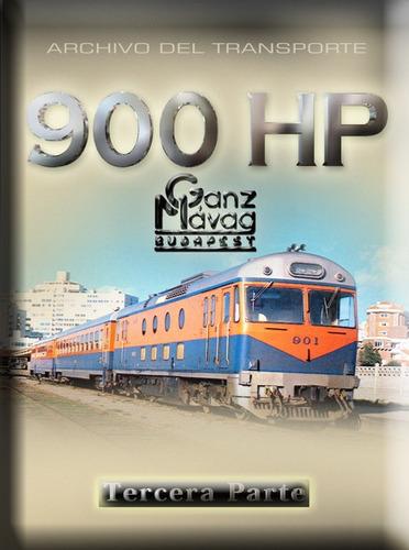 pelicula, 900 hp - los trenes ganz mávag de uruguay