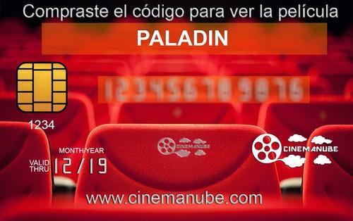 película colombiana - paladin - online