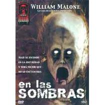 Animeantof: Dvd En Las Sombras - William Malone- El Sotano
