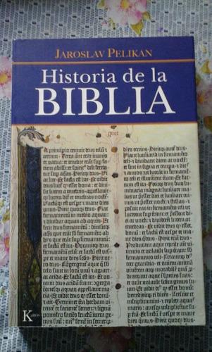 pelikan jaroslav. historia de la biblia