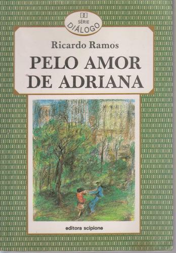 pelo amor de adriana - ricardo ramos