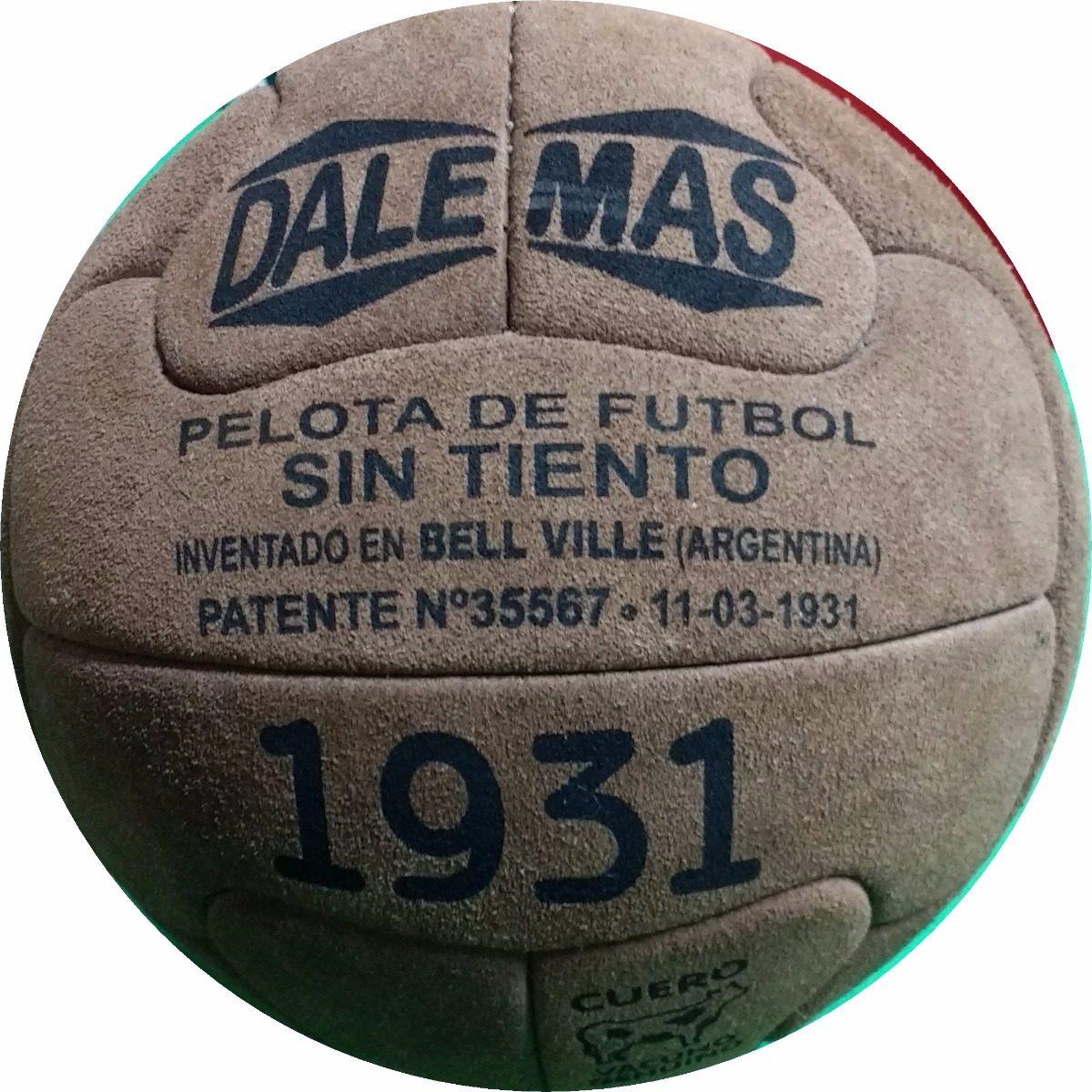 pelotas futbol dalemas 1931 réplica primer pelota sin tiento. Cargando zoom. b4311de2d6a45