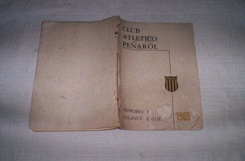 peñarol.memoria y balance anual año 1965..