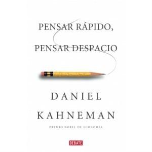 pensar rapido, pensar despacio - daniel kahneman- digital