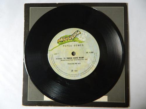 pepeu gomes -1981 - eu também quero beijar - compacto - ep12