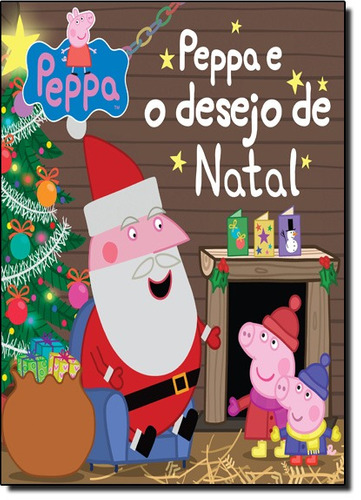 peppa e o desejo de natal de baker mark astley neville