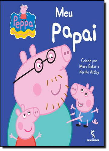 peppa meu papai de baker mark