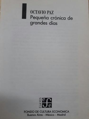 pequeña crónica de grandes días  octavio paz  f  c  e  1990
