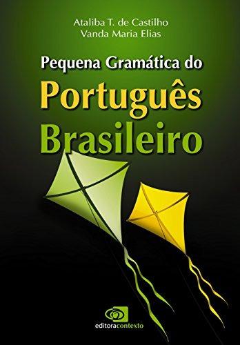 pequena gramatica do portugues brasileiro de castilho atalib