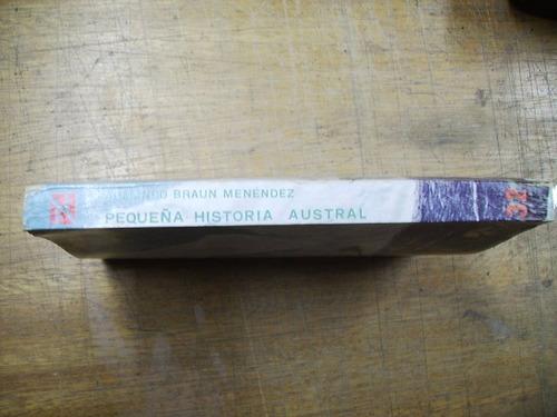 pequeña historia austral - armando braun menendez
