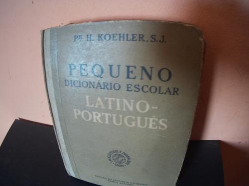 pequeno dicionário escolar latino português