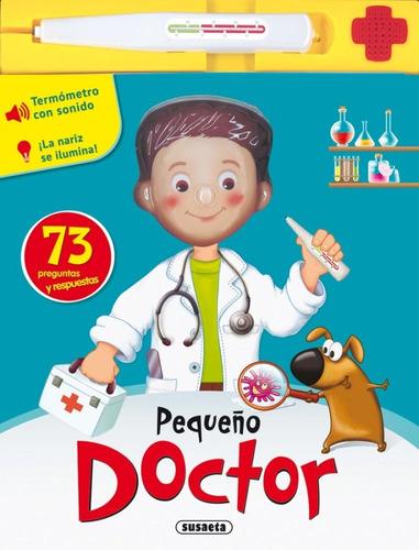 pequeño doctor libro con sonidos / susaeta