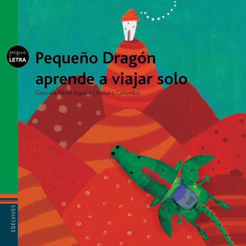pequeño dragon aprende a viajar solo