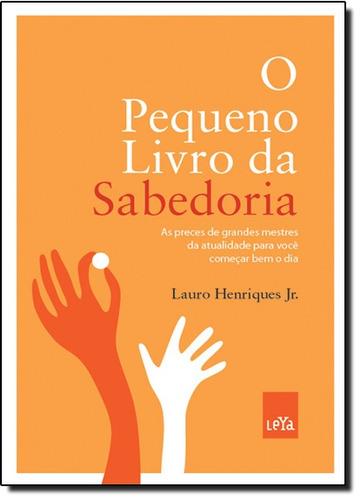 pequeno livro da sabedoria o de jr lauro henriques org
