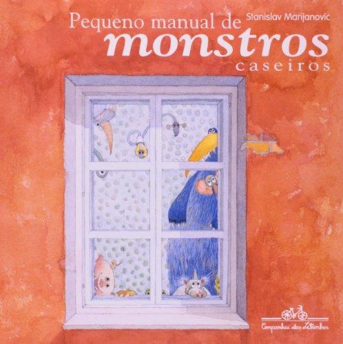 pequeno manual de monstros caseir  de cia das letras