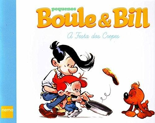 pequenos boule & bill - a festa dos crepes