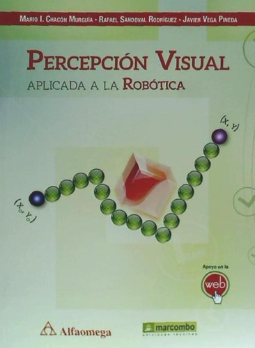 percepción visual aplicada a la robótica(libro  ingeniería e