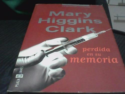 perdida en su memoria - mary higgins clark