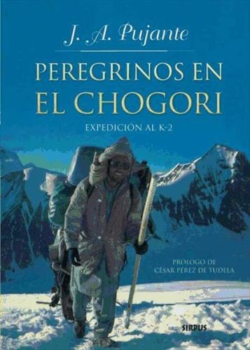 peregrinos en el chogori(libro novela y narrativa)