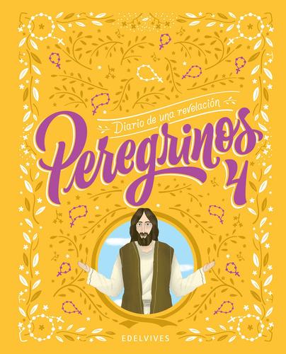 peregrinos - peregrinos 4. diario de una revelación