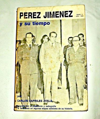 perez jimenez y su tiempo carlos capriles 2 tomos