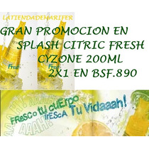 Gran Promocion En Splash Cyzone Citric 200ml 2x1